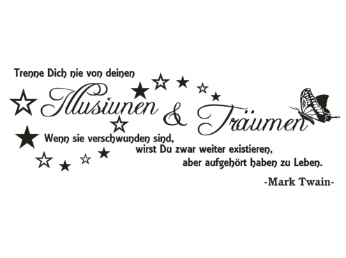 wandtattoo spruch illusionen tr umen leben twain zitat. Black Bedroom Furniture Sets. Home Design Ideas