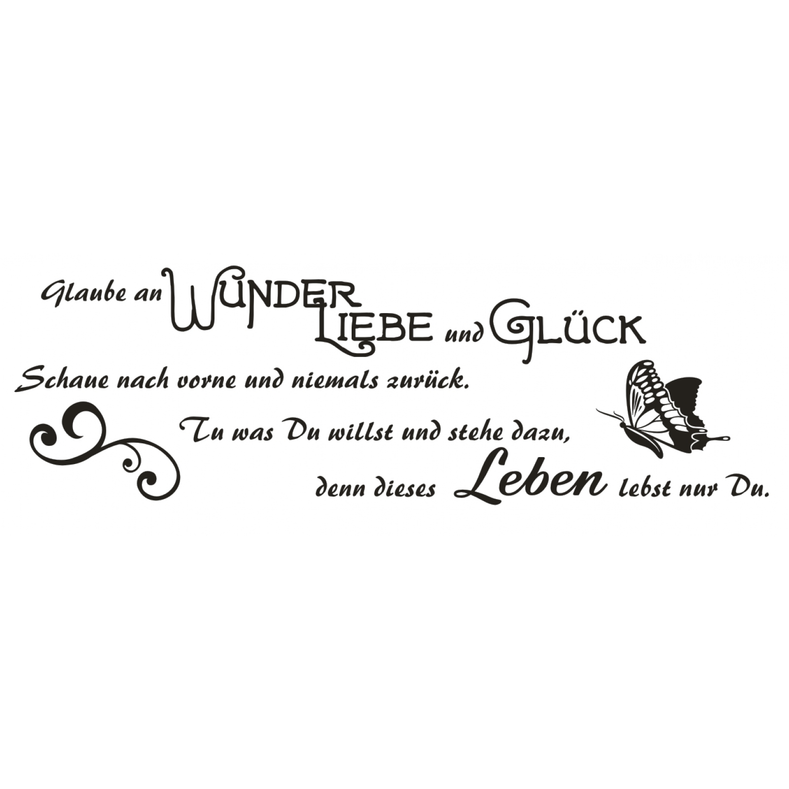 G559 spruch wandtattoo glaube an wunder liebe und gl ck - Zuhause im gluck tapeten ...