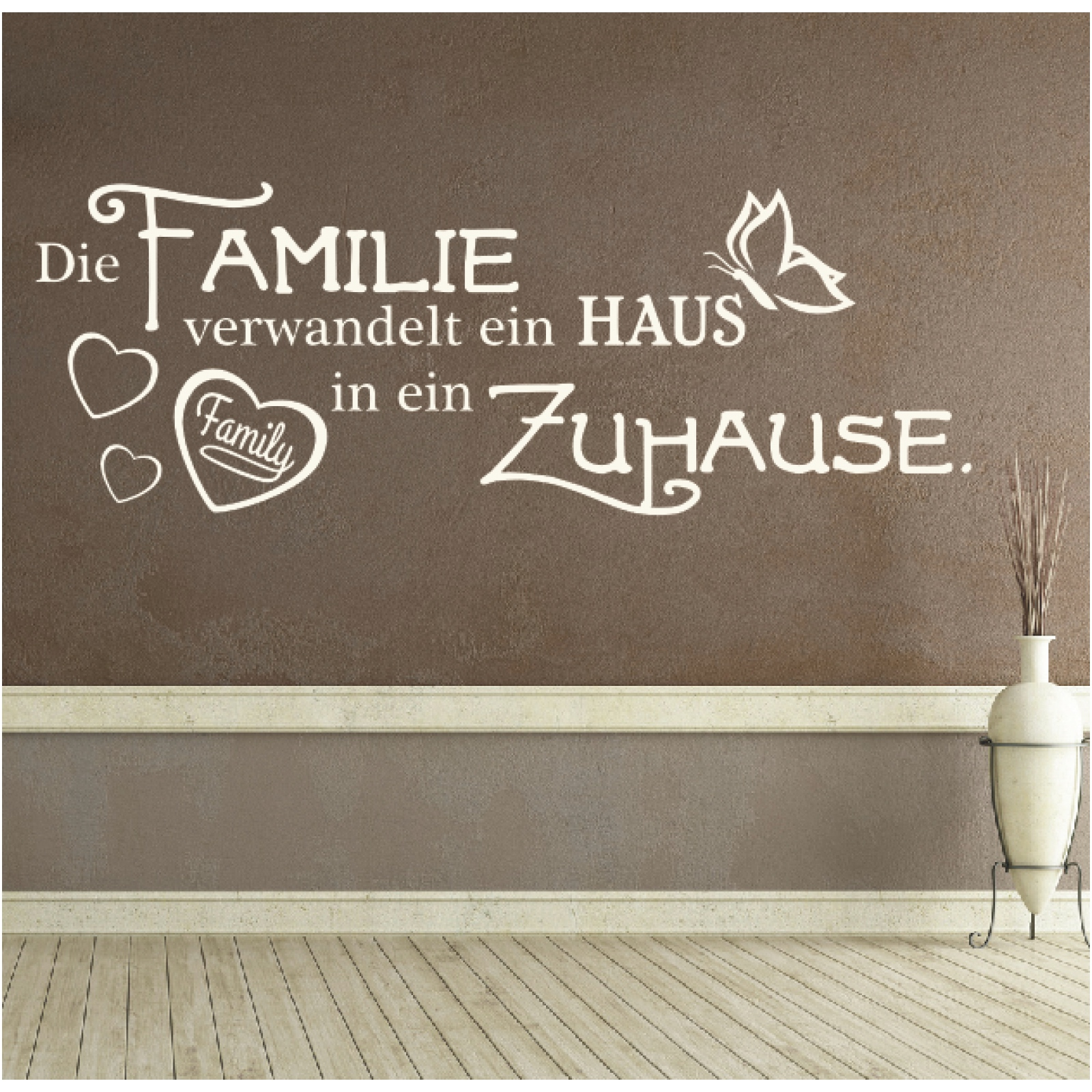 wandtattoo spruch die familie verwandelt haus in zuhause sticker wandaufkleber ebay. Black Bedroom Furniture Sets. Home Design Ideas