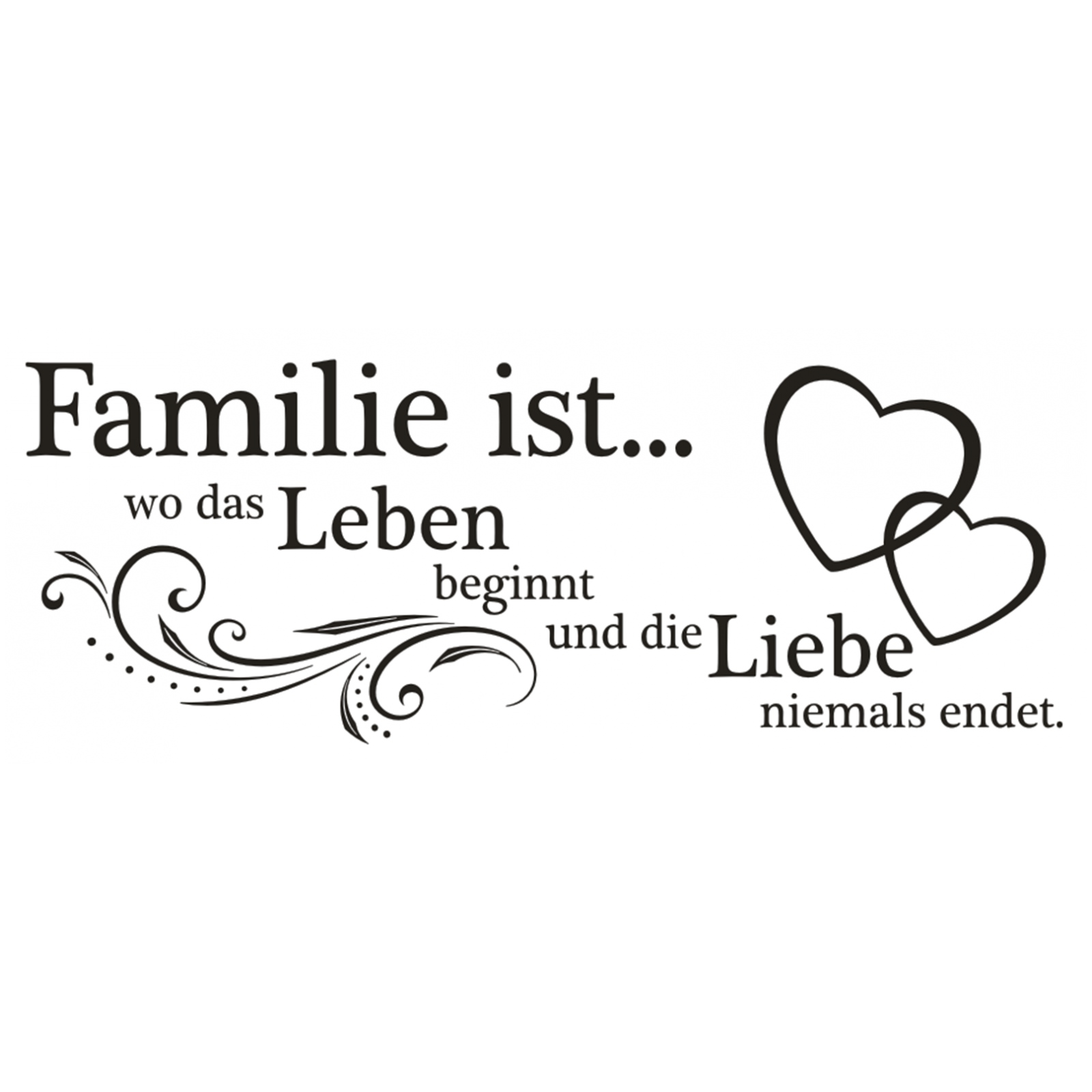 x184 wandtattoo spruch familie wo das leben beginnt und die liebe wandaufkleber ebay. Black Bedroom Furniture Sets. Home Design Ideas