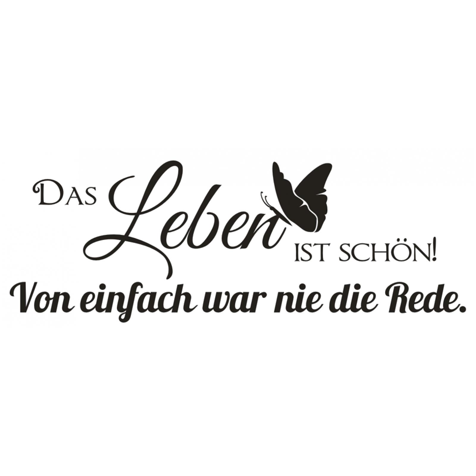 X1621 Wandtattoo Spruch Das Leben Ist Schon Von Einfach War Nie Wandaufkleber Ebay