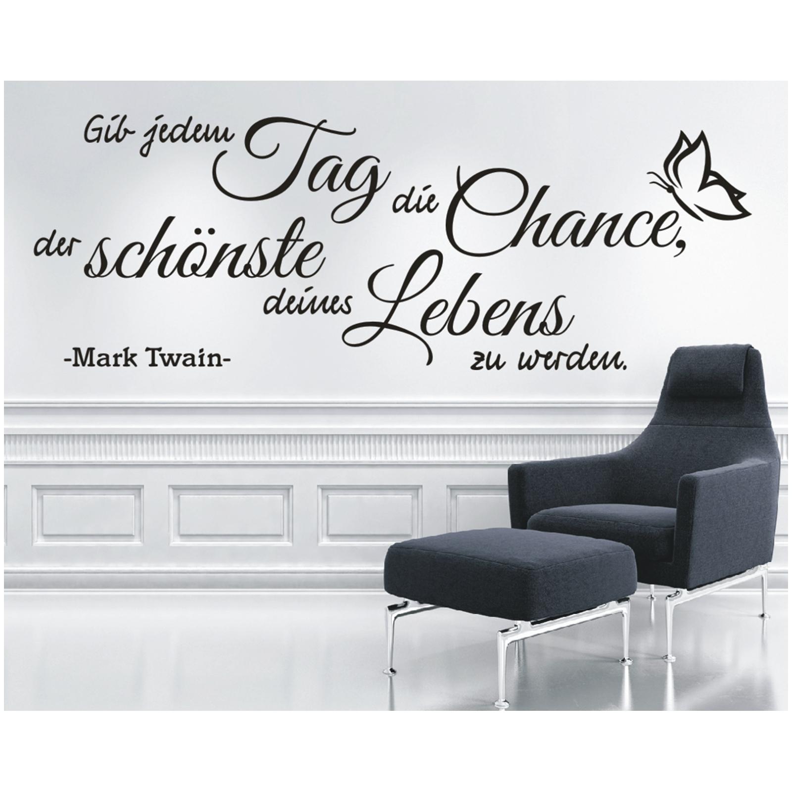WS05 Wandtattoo Aufkleber Gib jedem Tag die Chance Zitat Mark Twain