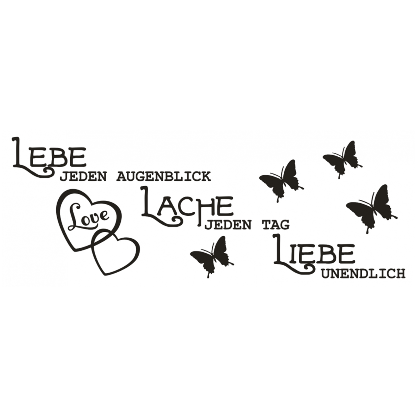 Lebe jeden Augenblick Lache Tag Liebe Wandaufkleber 1 X1924 Wandtattoo Spruch