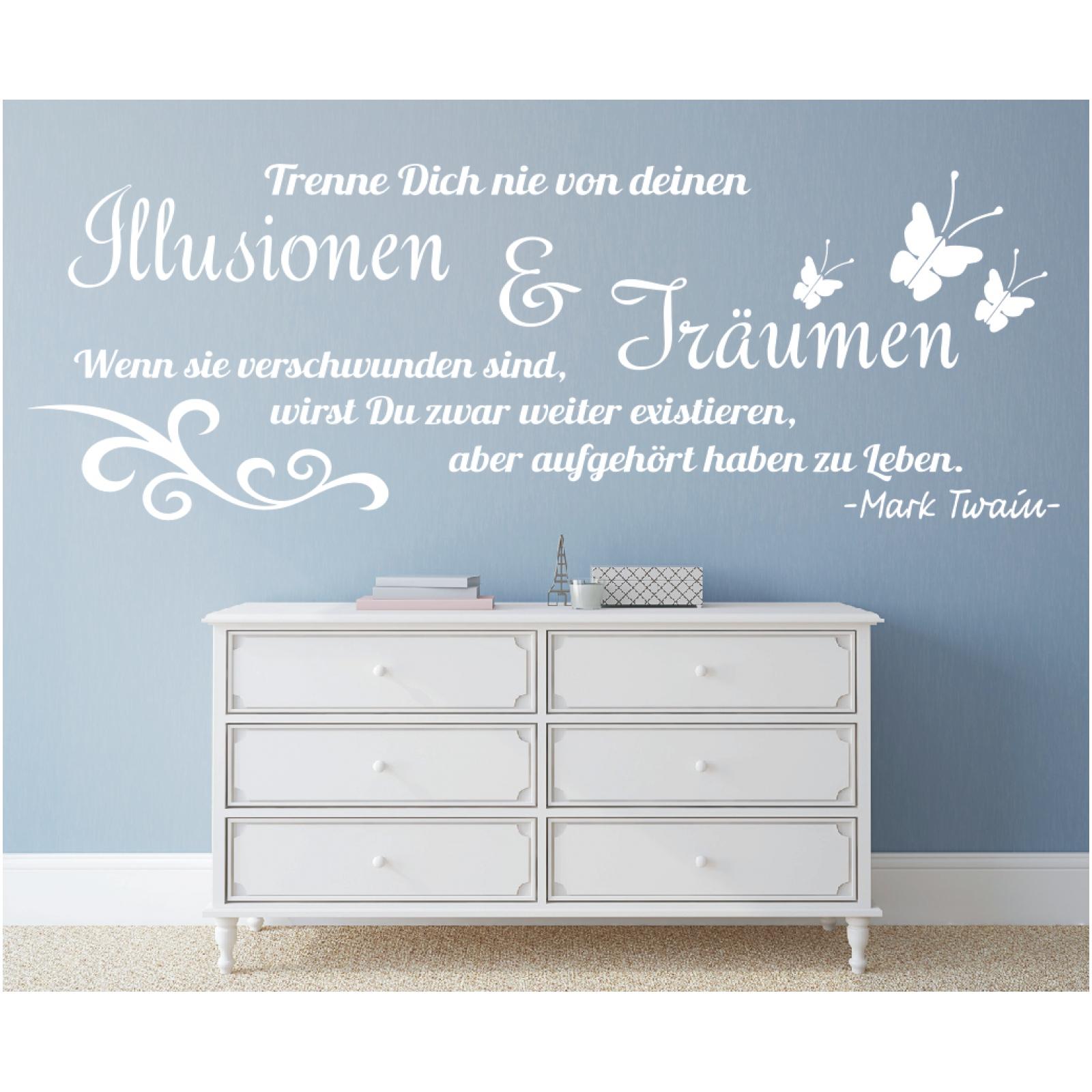 X1945 Wandtattoo Spruch Trenne dich nie Illusionen Träumen Leben Twain Zitat