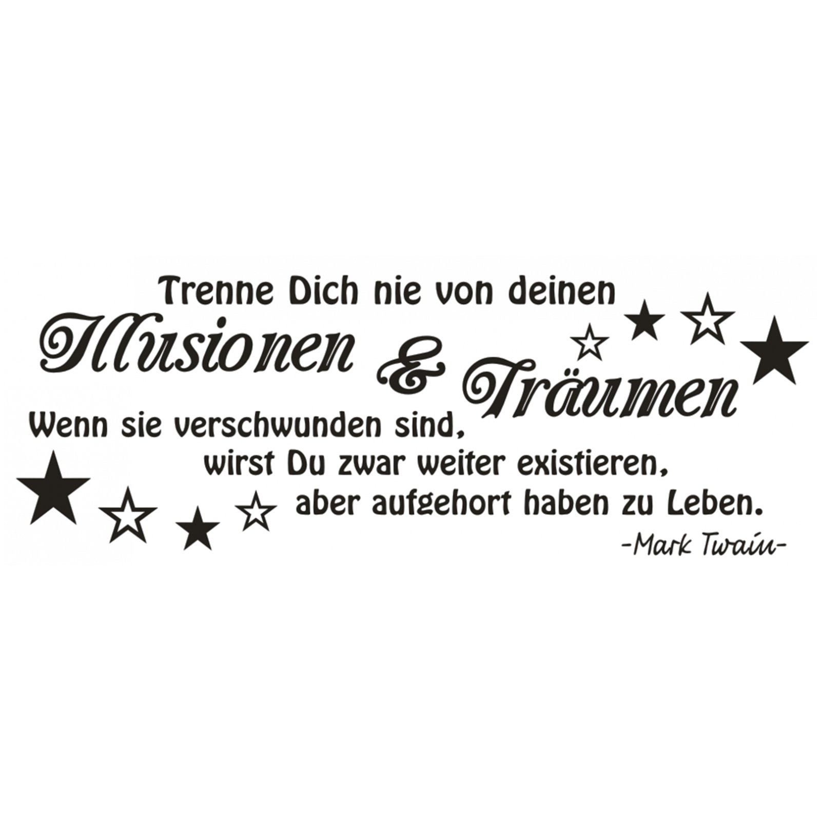 Wandtattoo-Spruch-Illusionen-Traeumen-Leben-Twain-Zitat-Wandaufkleber-Sticker-9 Indexbild 2