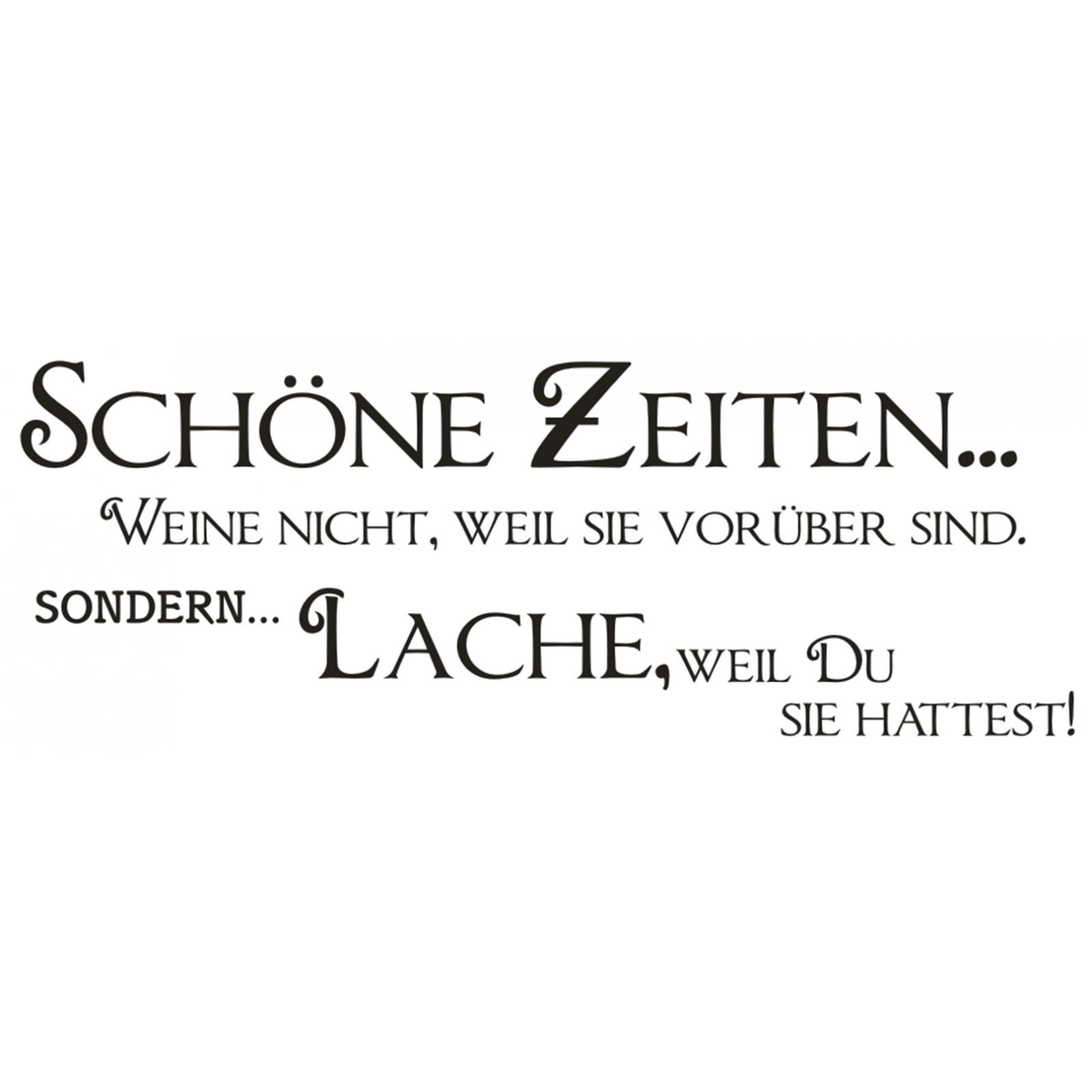 Spruch-WANDTATTOO-Schoene-Zeiten-Lache-Du-Wandsticker-Wandaufkleber-Sticker-9 Indexbild 2