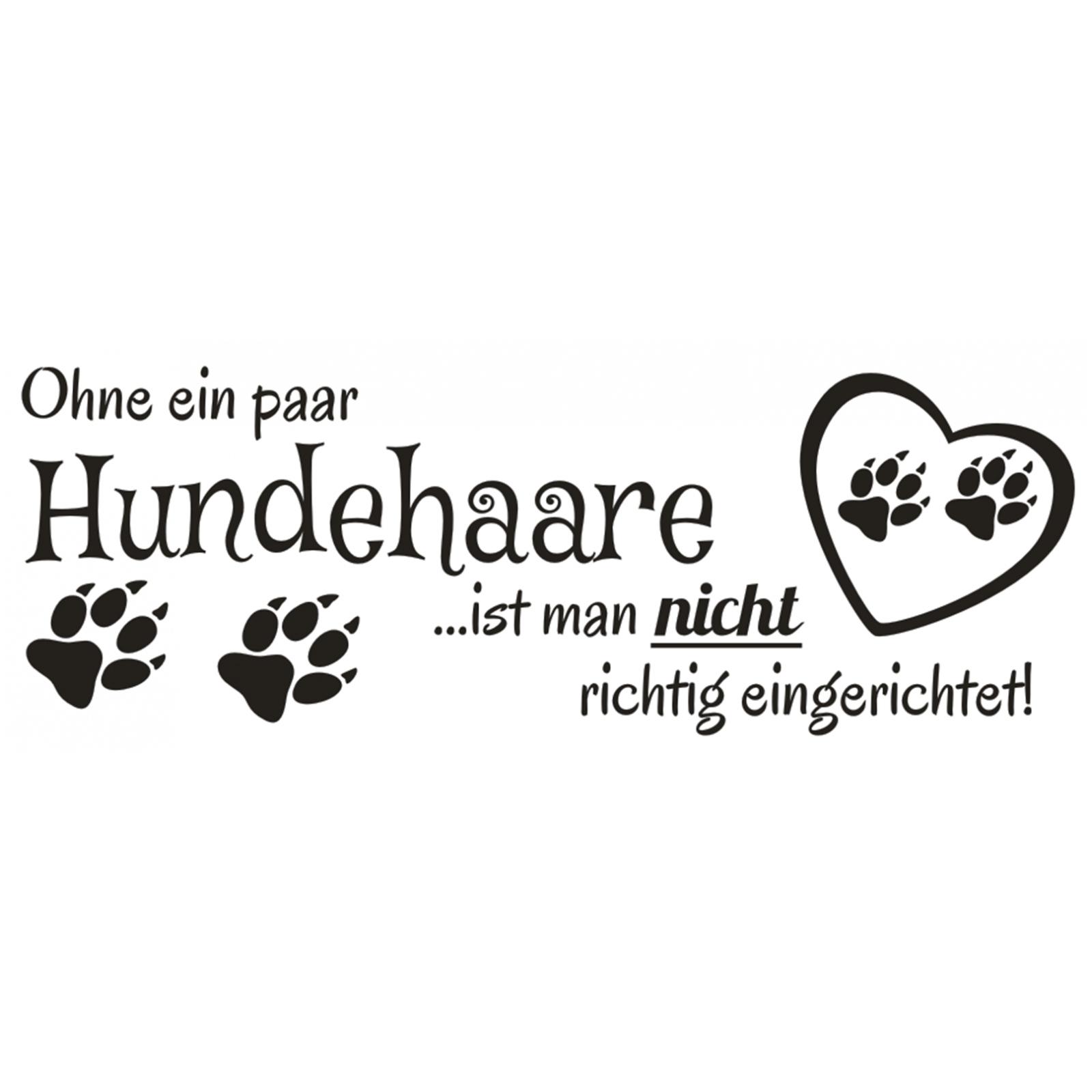 Spruch-WANDTATTOO-Ohne-ein-Hundehaare-Hund-Sticker-Wandaufkleber-Wandsticker-3 Indexbild 2