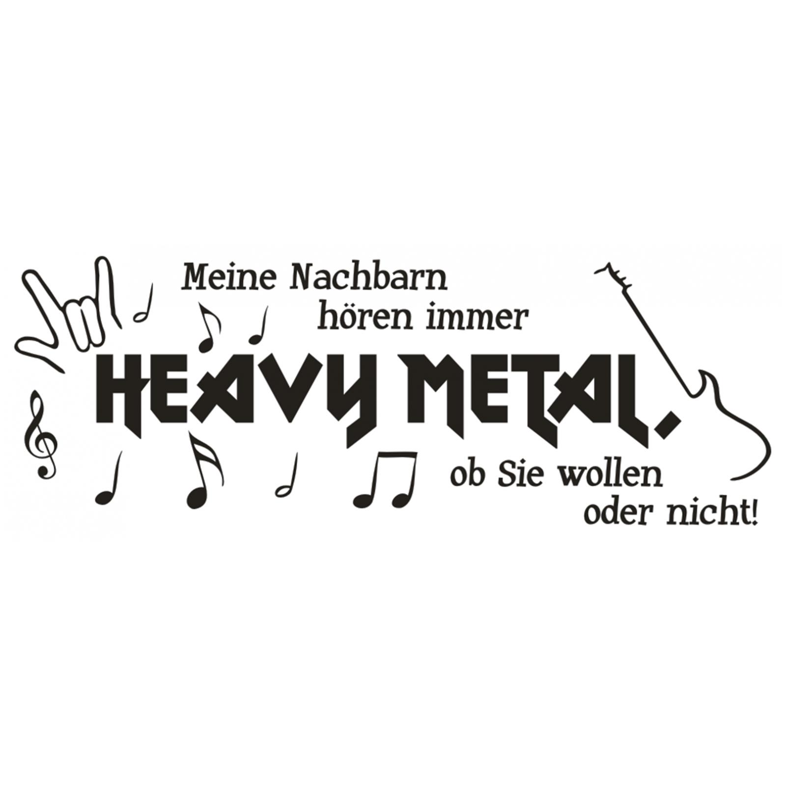 Wandtattoo Spruch Meine Nachbarn Horen Heavy Metal Wandsticker