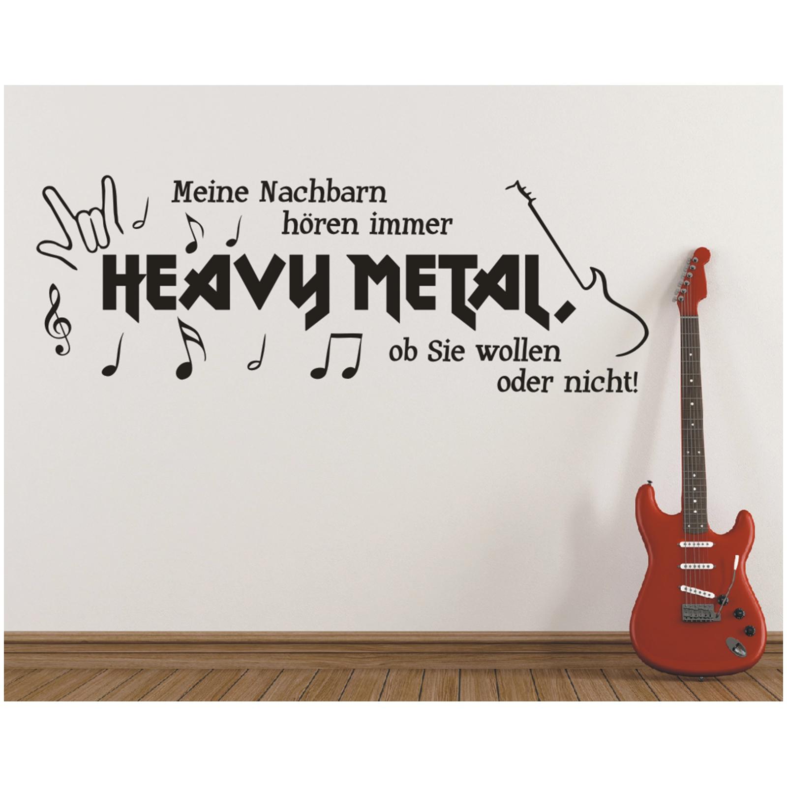 X2219 Wandtattoo Spruch Meine Nachbarn Horen Heavy Metal Ob Sie