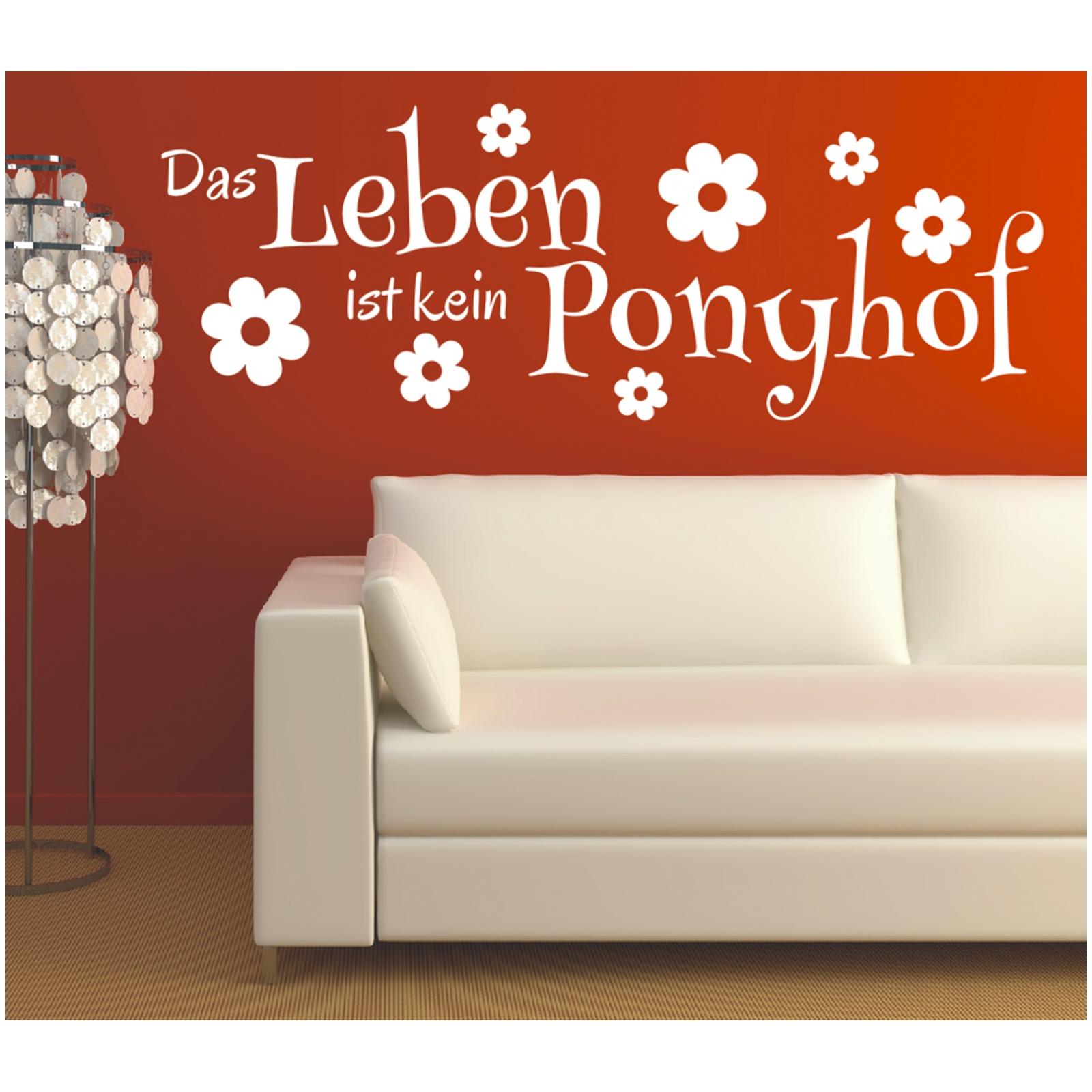 Spruch Wandtattoo Das Leben Ist Kein Ponyhof Sticker Wandsticker Wandaufkleber 3 Ebay
