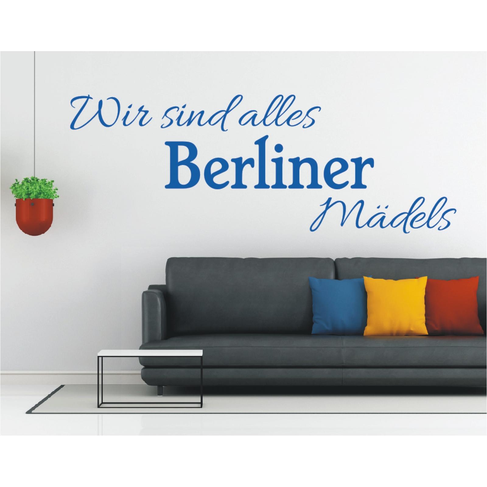 Entzückend Wandtattoo Berlin Galerie Von - Wir Sind Alles Berliner Mädels
