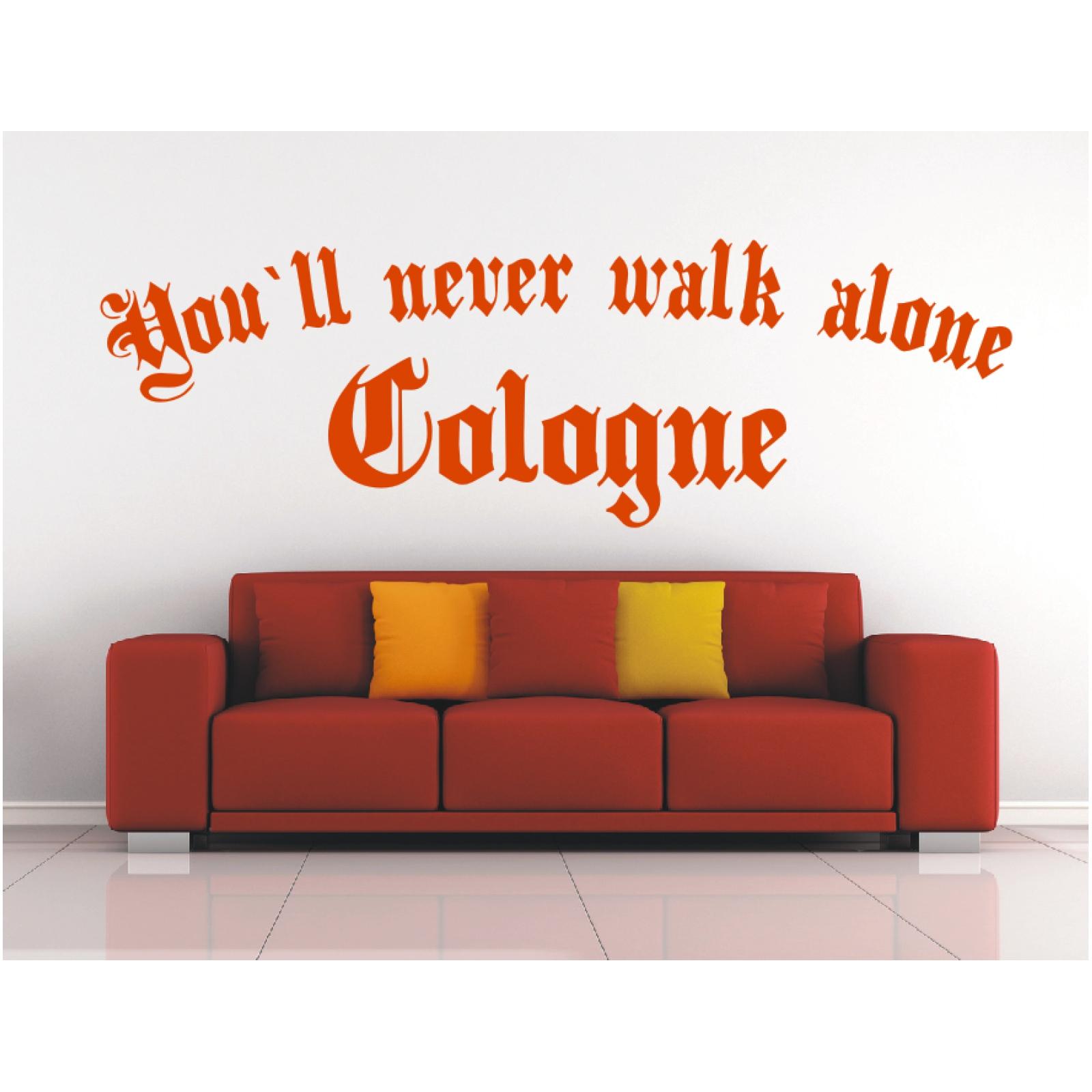 Exquisit Wandtattoo Köln Ideen Von Köln - You´ll Never Walk Alone -