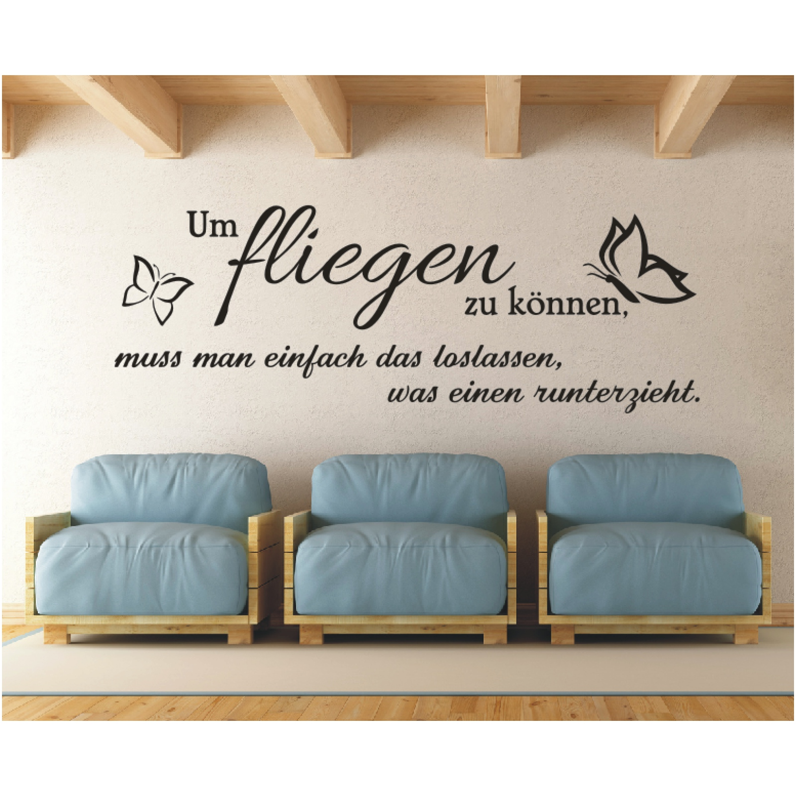wandtattoo spruch um fliegen zu k nnen loslassen. Black Bedroom Furniture Sets. Home Design Ideas